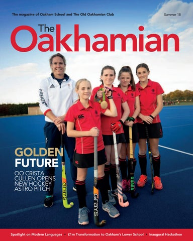 f969301a152a1 The Oakhamian - Summer 2018 by Oakham School - issuu