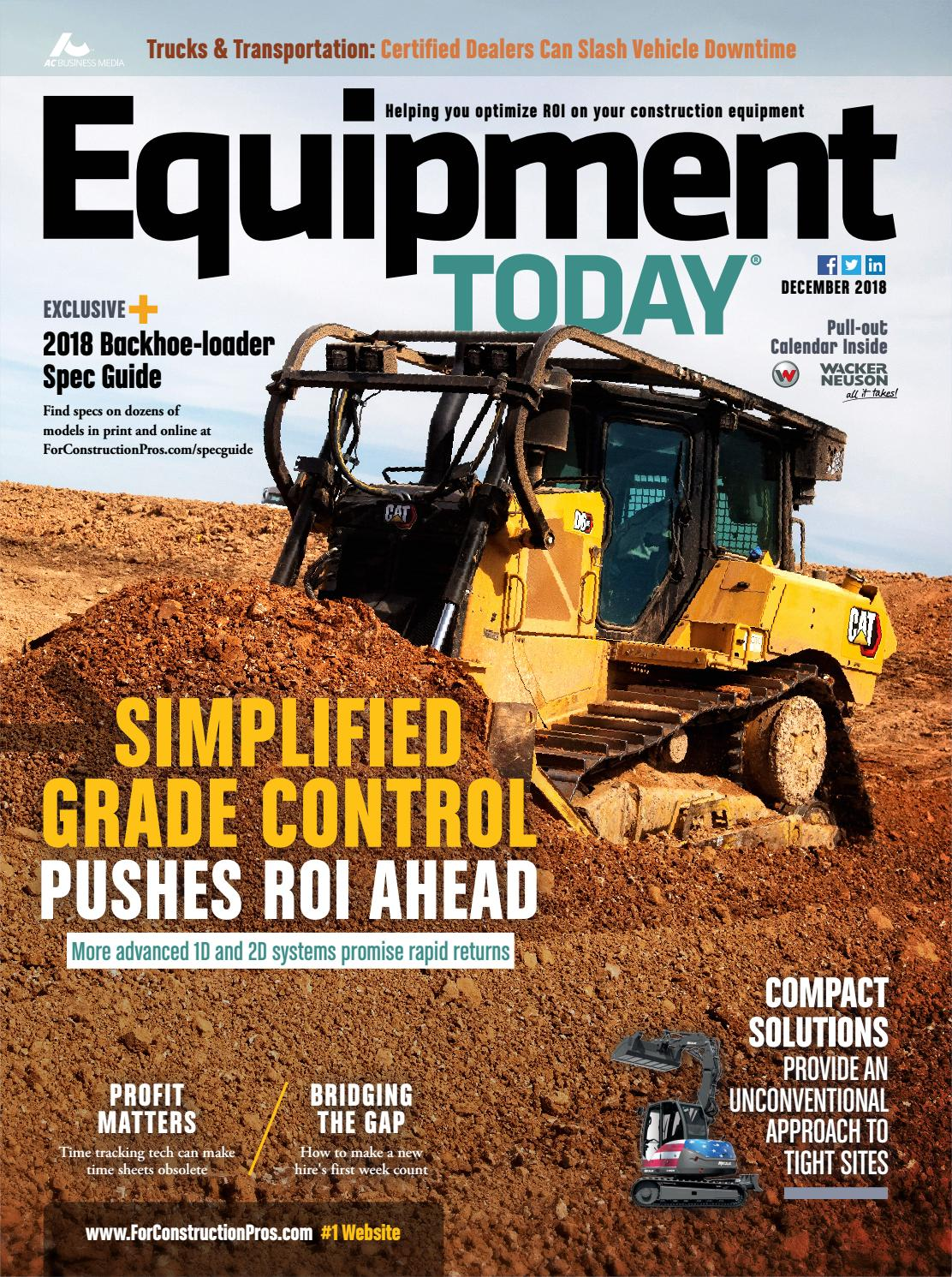Equipment Today December 2018 by ForConstructionPros com - issuu