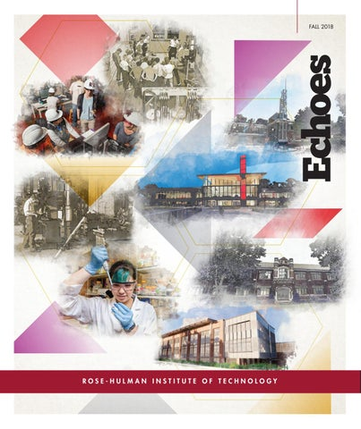 c65fb928b28 Echoes Fall 2018 by Rose-Hulman Institute of Technology - issuu