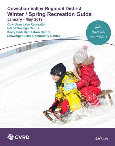 7d6a18d32ac4d CVRD Winter Spring Recreation Guide 2019 by CVRD - issuu