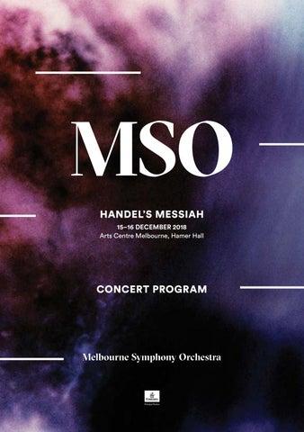 Handels Messiah Concert Program By Melbourne Symphony Orchestra Issuu