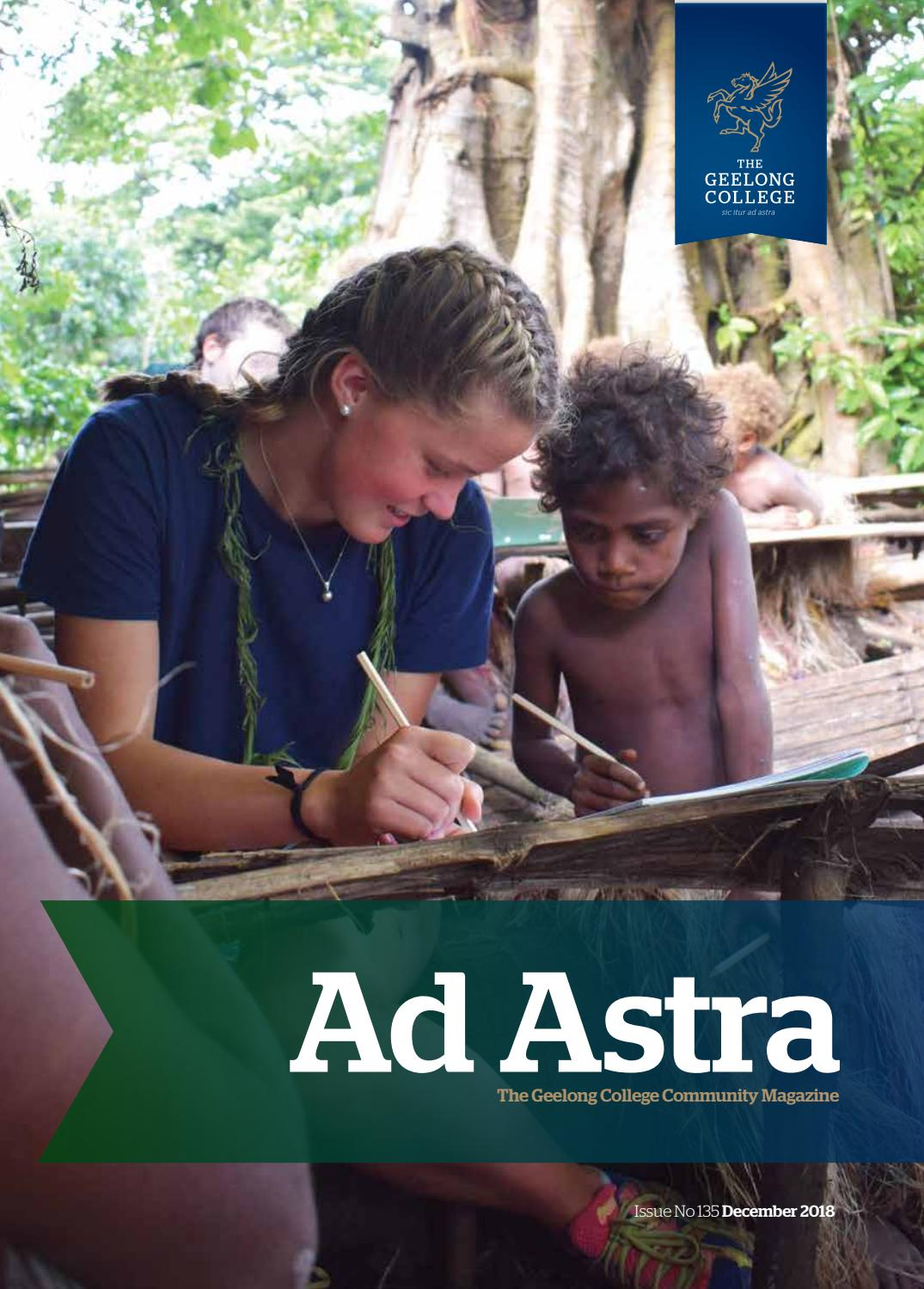 Ad Astra No 135 Dec 2018 By Geelong College Issuu