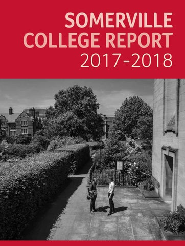 College Report 2017-2018 by Somerville College - issuu