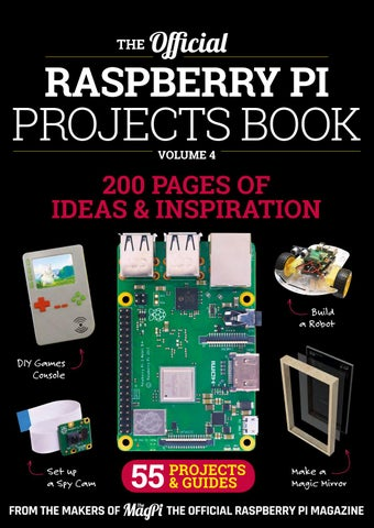 The MagPi - Projects Book 2018 by Flexibooks - issuu