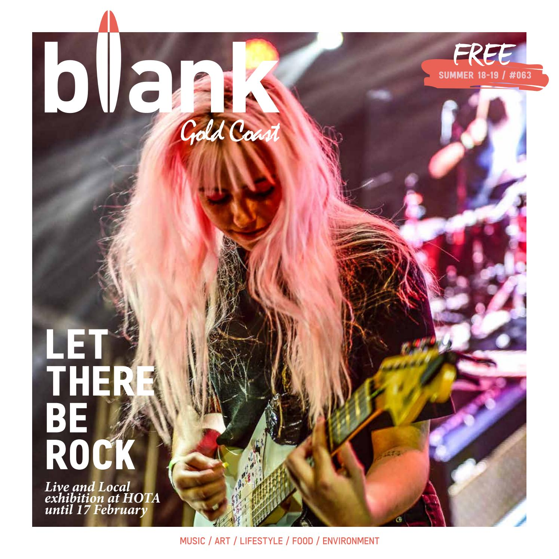 534a9976aa Blank Gold Coast issue  63 - SUMMER 2018 19 by blankgc - issuu