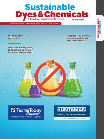 Sutainable Dyes and Chemicals November 2018 by Textile Today - issuu