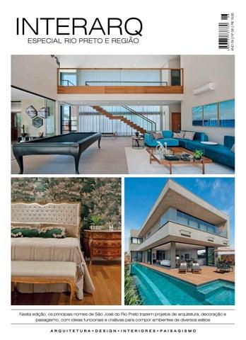 94dfa96351d9 Nesta edição, os principais nomes de São José do Rio Preto trazem projetos  de arquitetura, decoração e paisagismo, com ideias funcionais e criativas  para ...