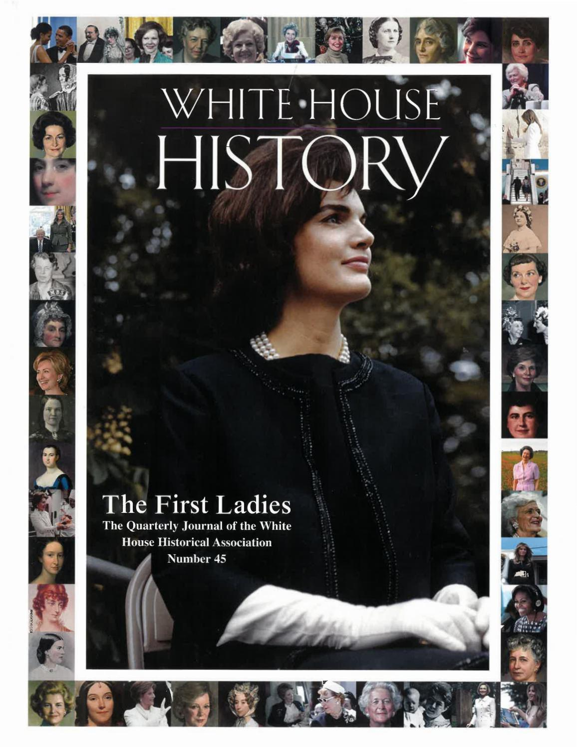 White House History 45 The First Ladies By White House Historical