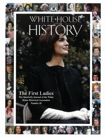 a8e6aef9d47 White House History 45- The First Ladies by White House Historical ...