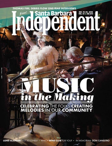 Santa Barbara Independent 121318 By Sb Independent Issuu