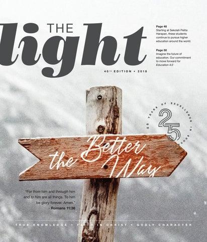 The Light 2018 Volume 40 by Sekolah Pelita Harapan - issuu