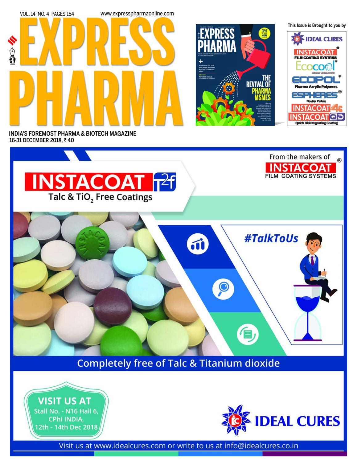Express Pharma (Vol 14, No 4) December 16-31, 2018 by Indian