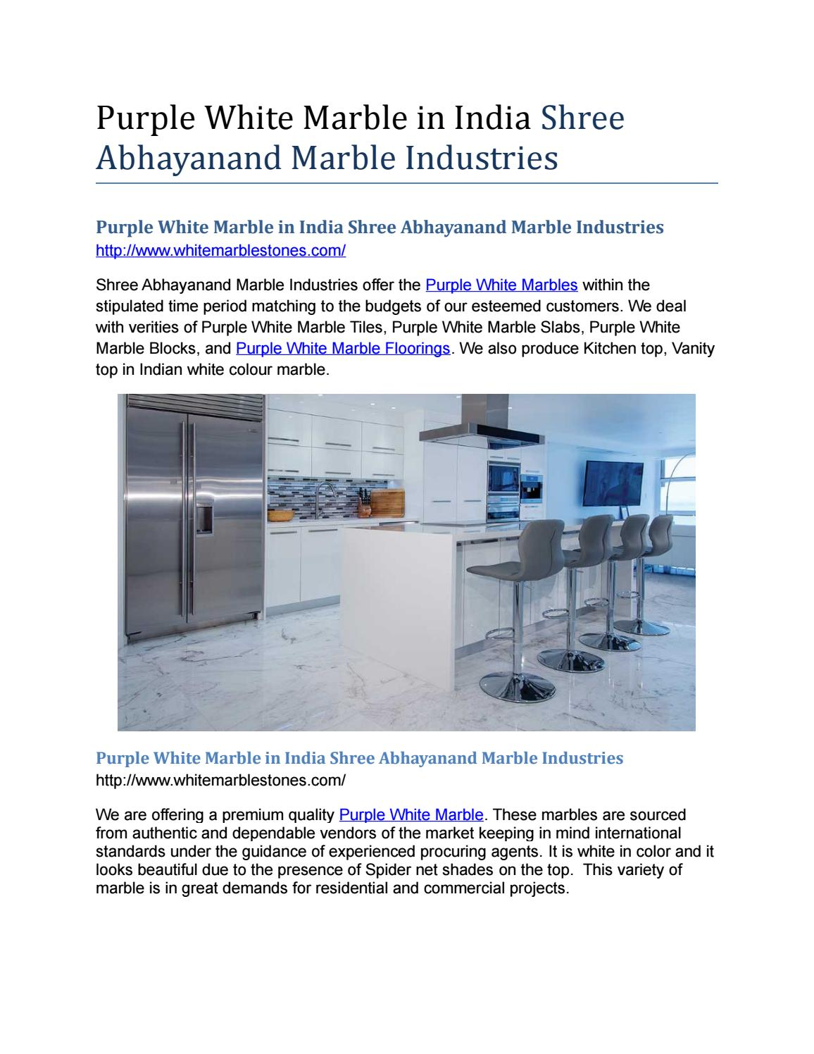 Purple White Marble In India Shree Abhayanand Marble Industries By Shreemarbles Issuu