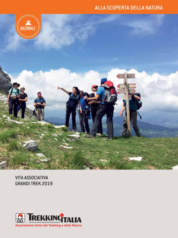 Grandi Trek 2019 By Trekking Italia Piemonte E Valle D Aosta Issuu