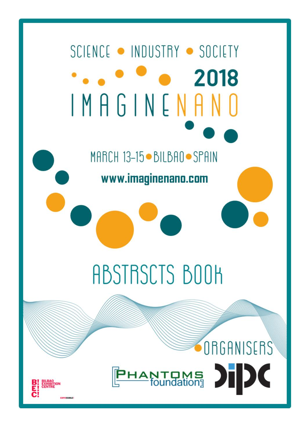 ImagineNano2018 Conference Abstracts Book by Phantoms Foundation - issuu