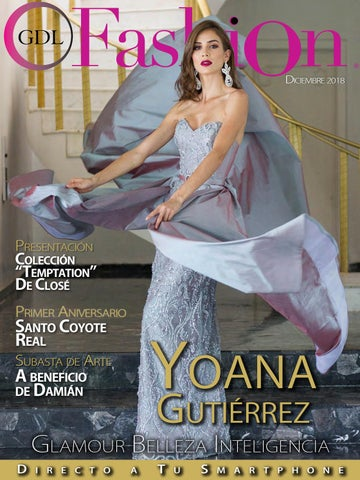 6c436dddef Yoanna Gtz Glamour Belleza Inteligencia by GDLFashion - issuu