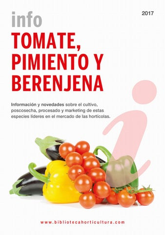 Info Tomate Pimiento Y Berenjena 2017 By Horticultura
