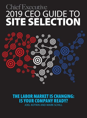 2019 CEO Guide to Site Selection by Chief Executive Group - issuu