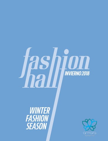a1f3c131a ANTARA FASHION HALL Núm 20 / INVIERNO 2018 by QUATRO GLOBAL MEDIA ...