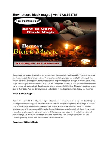 How to cure of black magic +91-7728998767 by Jay Gour - issuu