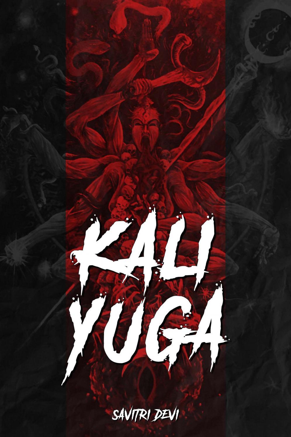 Savitri Devi. Kali-Yuga by Sergey Teleguin - issuu