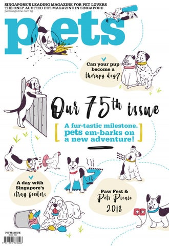 40da46c428 75th Issue by petsmagazinesg - issuu