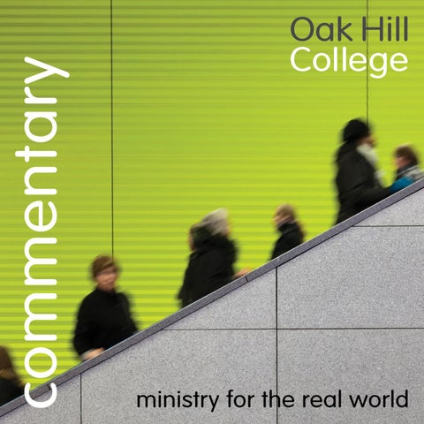 Commentary Winter 2018/19 edition by Oak Hill College - issuu