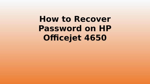 How to Recover Password on HP Officejet 4650 Printer by techiebee18