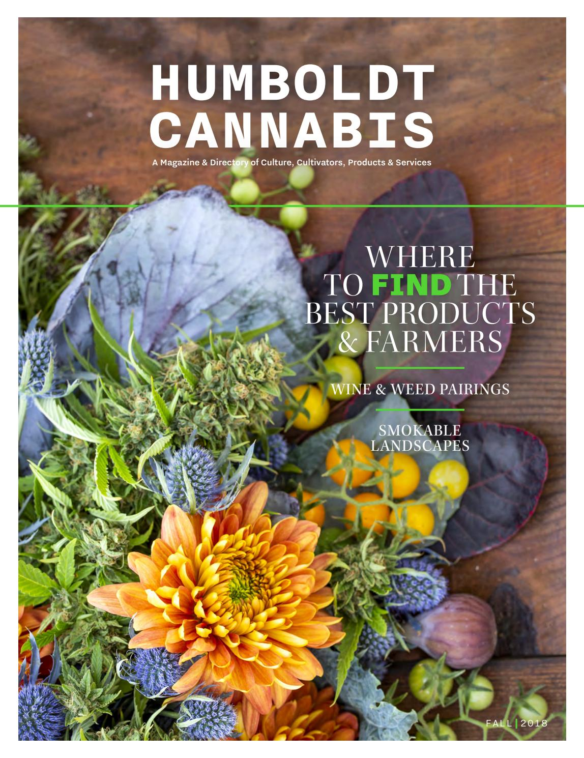 Humboldt Cannabis Magazine Fall 2018 by North Coast Journal