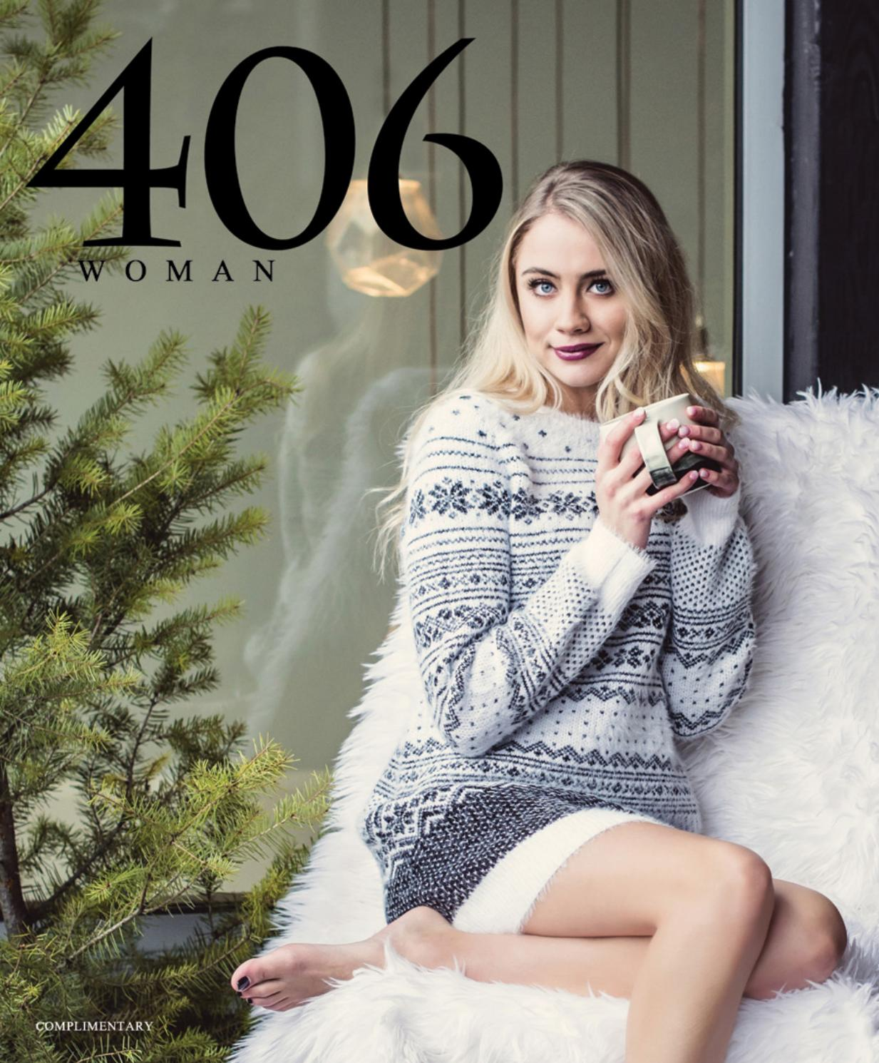 6707cece0ccd 406 Woman Vol. 11 No. 4 Lifestyle by 406 Woman - issuu