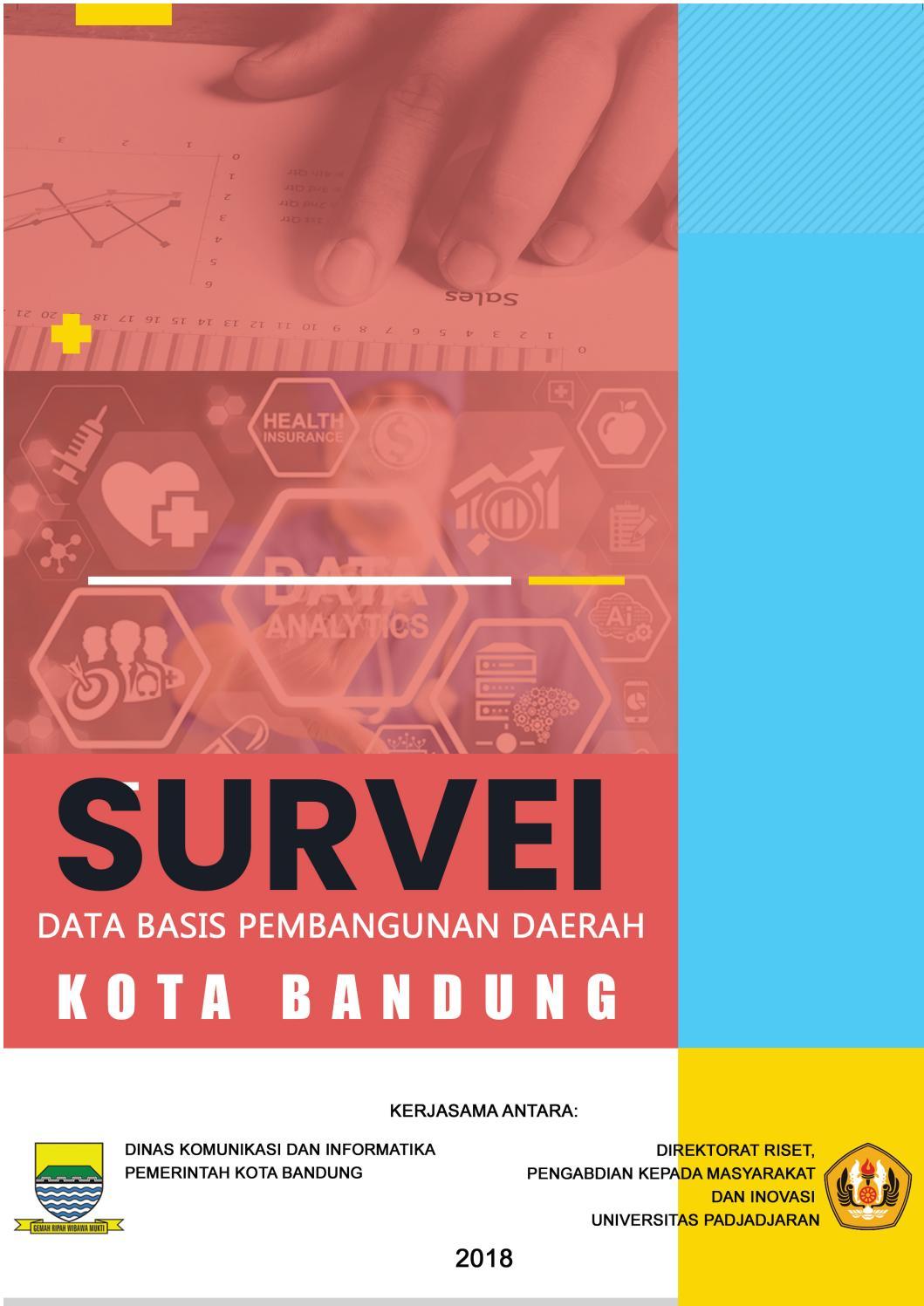 Survei Data Basis Pembangunan Daerah Kota Bandung Tahun 2018 By Open Data Kota Bandung Issuu