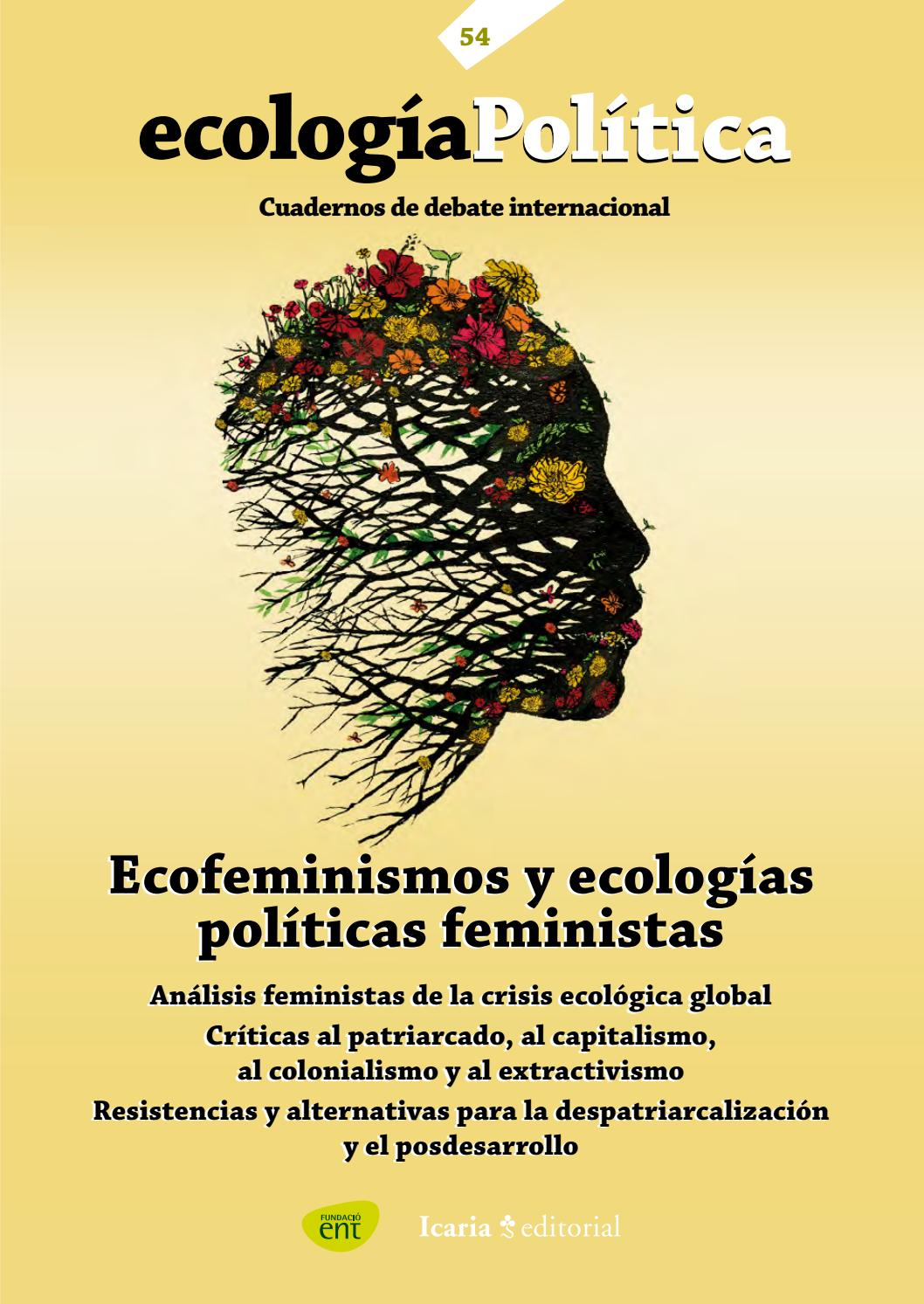 54 Ecología Política // Ecofeminismos by ENT environment & management -  issuu