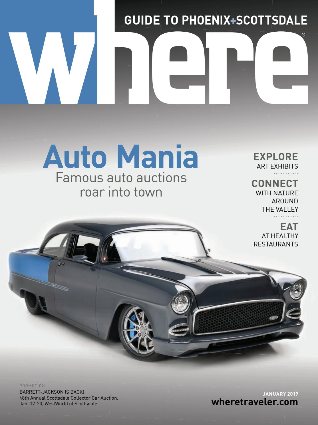 Where Magazine Phoenix Jan 2019 by Morris Media Network - issuu