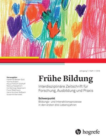 f2e62d8c09 Jahrgang 7 / Heft 1 / 2018 Herausgeber Fabienne Becker-Stoll Yvonne Anders  Klaus Fröhlich-Gildhoff Marcus Hasselhorn Iris Nentwig-Gesemann Franz  Petermann ...