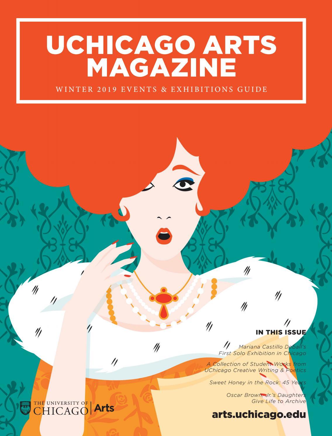 f4f2bf46e48 Winter 2019 UChicago Arts Magazine by UChicagoArts - issuu