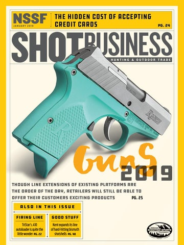 NSSF SHOT Business - January 2019 by SHOT Business - issuu