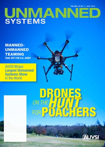 Unmanned Systems magazine: July 2015 by AUVSI Unmanned
