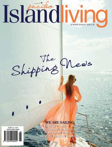 cce657a463391 Pacific Island Living Issue 26 by Pacific Island Living - issuu