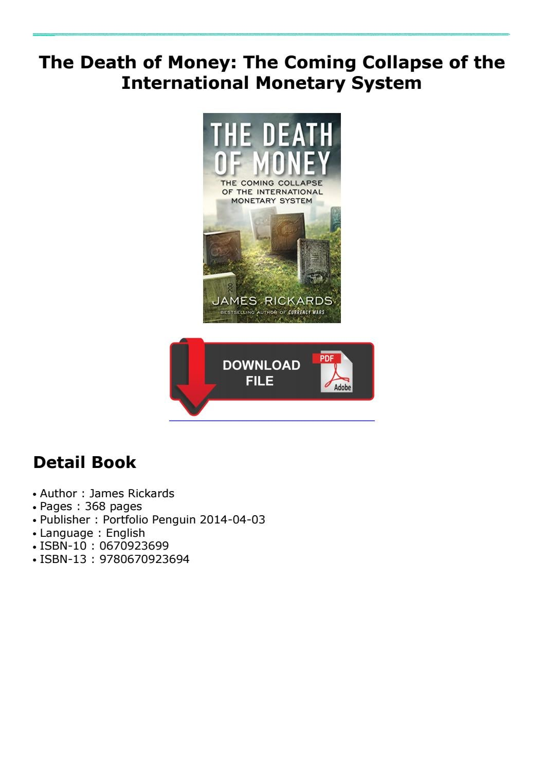 (Discount Off) The Death of Money: The Coming Collapse of the International  Monetary System by nando1921 - issuu