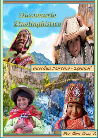 Diccionario Etno-lingüístico Quechua Norteño by Jhon Brayan Cruz ... 1d9ffc15d05