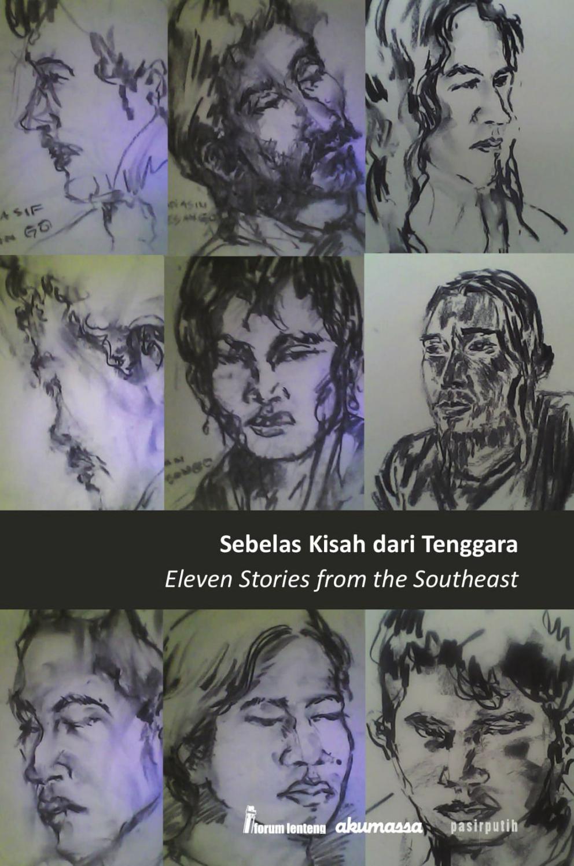 Sebelas Kisah Dari Tenggara By Forum Lenteng Issuu