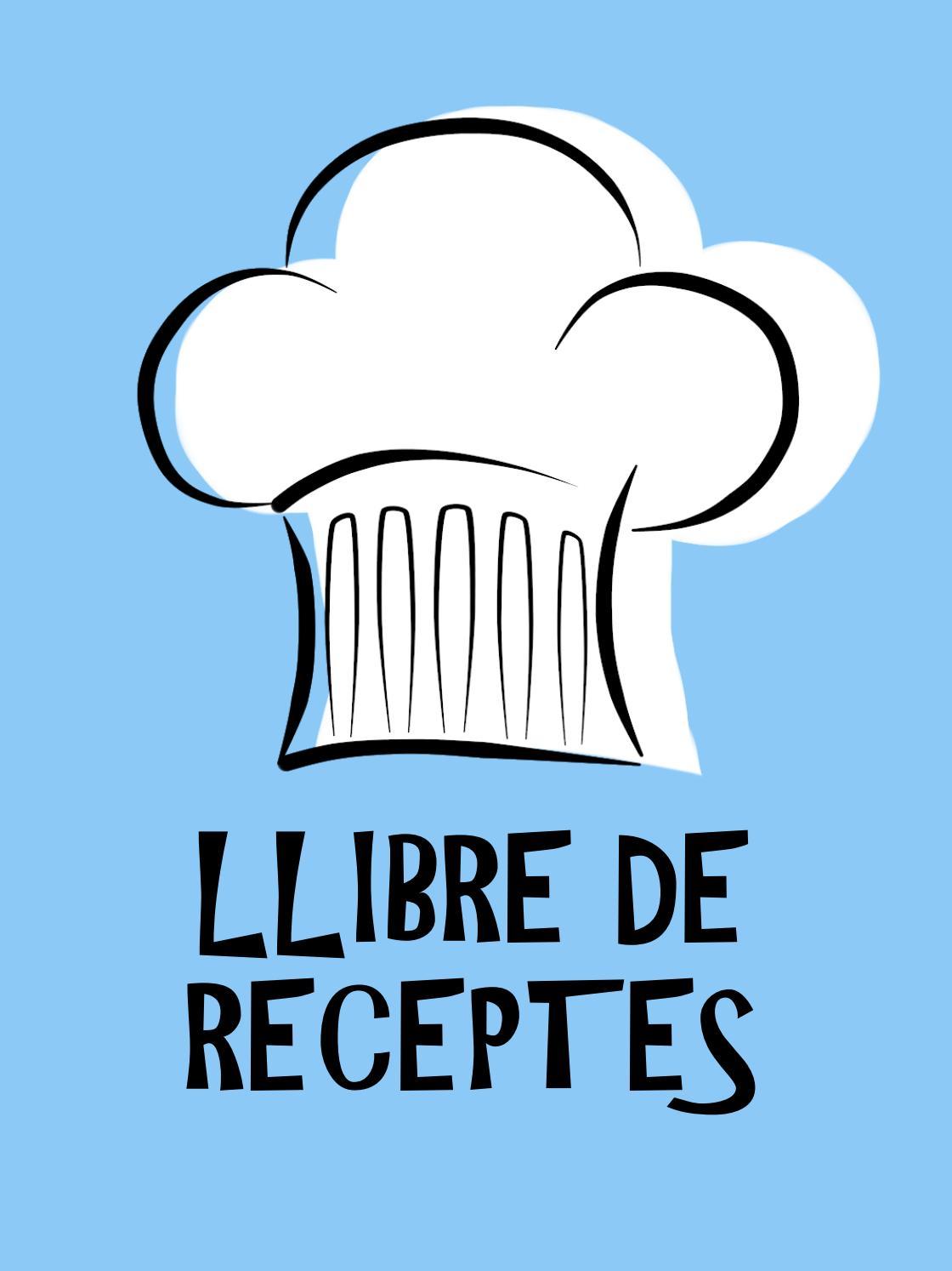 Llibre de receptes by ursulacaroz04 - issuu