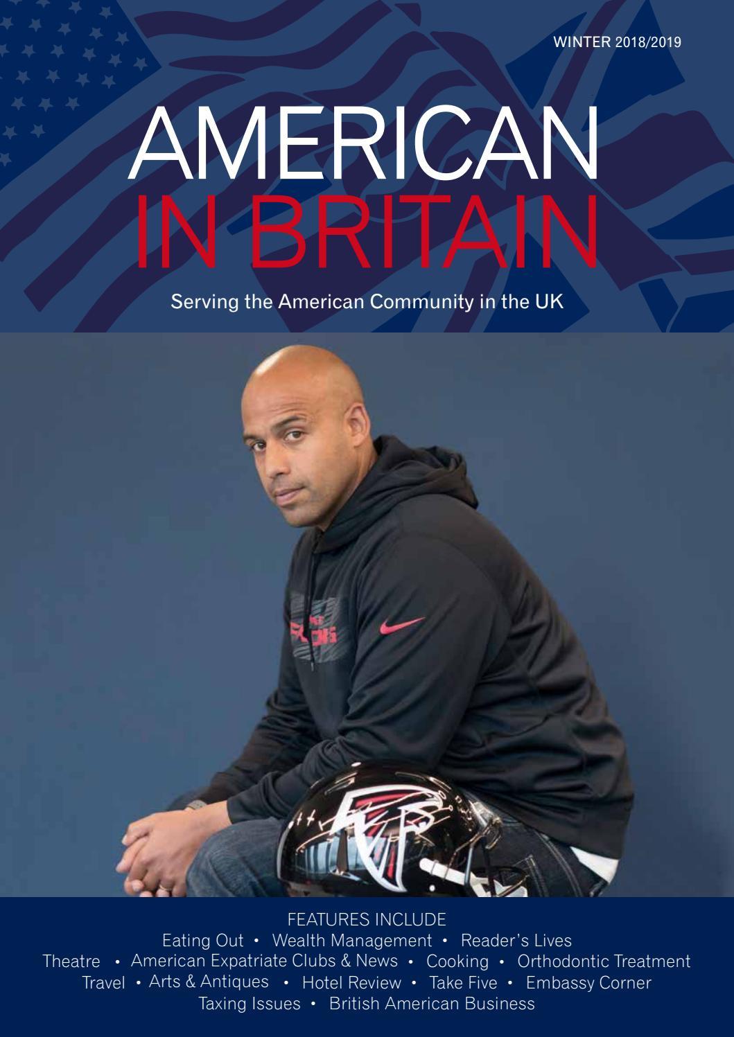 cbd441e851 American in Britain Winter 2018-2019 by American in Britain magazine and  The American Hour website - issuu