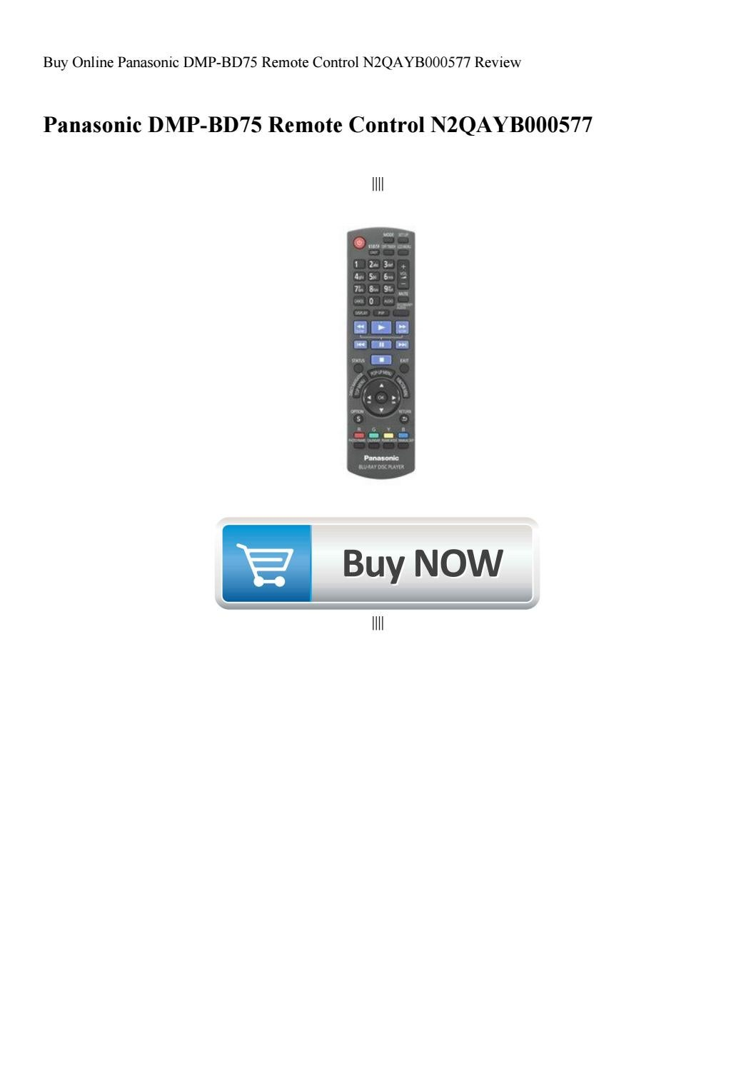 Buy Online Panasonic DMP-BD75 Remote Control N2QAYB000577 Review by