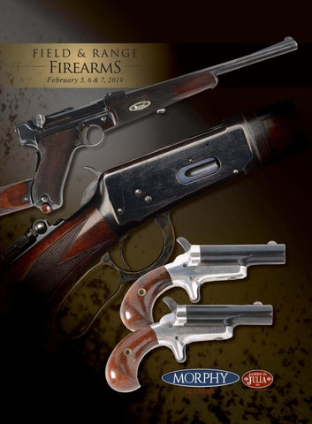 2019 Feb 5-7 Field & Range Firearms by Morphy Auctions - issuu