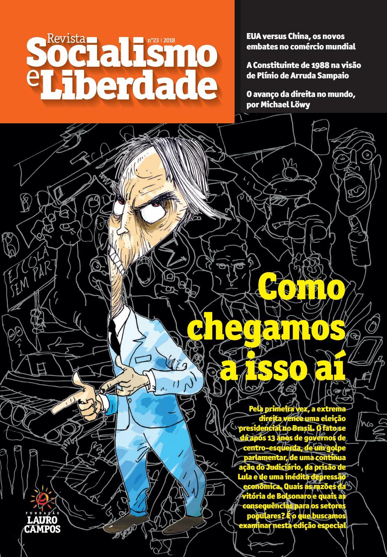 52acf3ef5eb62 23ª Edição . Revista Socialismo e Liberdade . FLC by Fundação Lauro Campos  - issuu