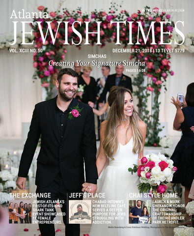 Atlanta Jewish Times Vol Xciii No 50 December 21 2018 By