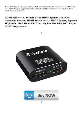 Review HDMI Splitter 4K Techole 2 Way HDMI Splitter 1 In 2 Out