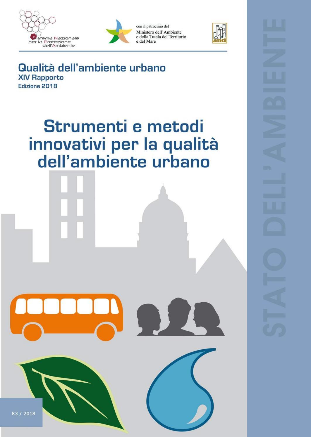 0723306724 Strumenti e metodi innovativi per la qualità dell'ambiente urbano by  SNPAmbiente - issuu