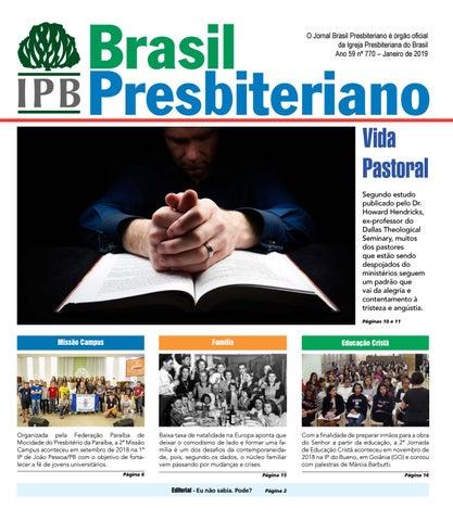 4d813275179c3 Brasil Presbiteriano O Jornal Brasil Presbiteriano é órgão oficial da Igreja  Presbiteriana do Brasil Ano 59 nº 770 – Janeiro de 2019